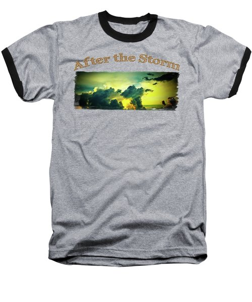 Sunset After The Storm Baseball T-Shirt