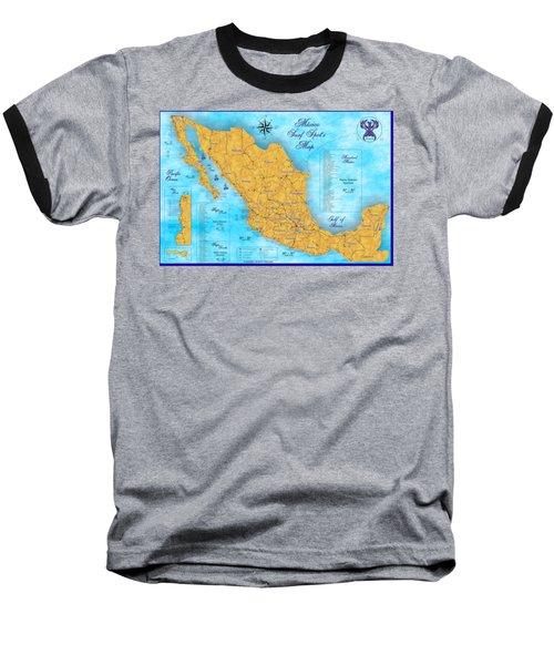 Mexico Surf Map  Baseball T-Shirt by Lucan Hirales
