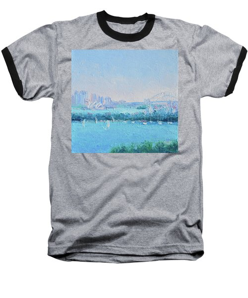 Sydney Harbour And The Opera House Baseball T-Shirt by Jan Matson