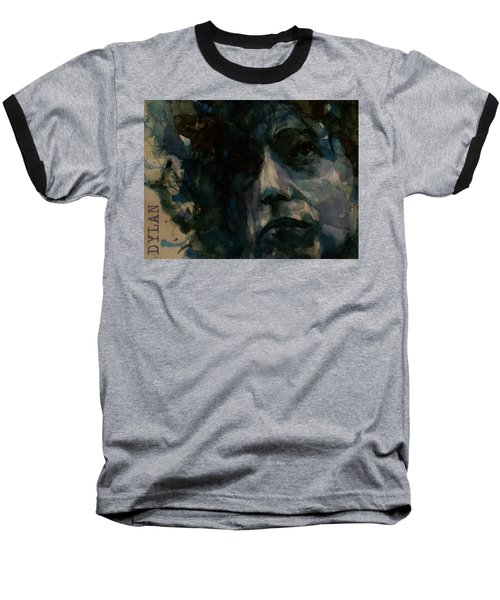 Tagged Up In Blue- Bob Dylan  Baseball T-Shirt
