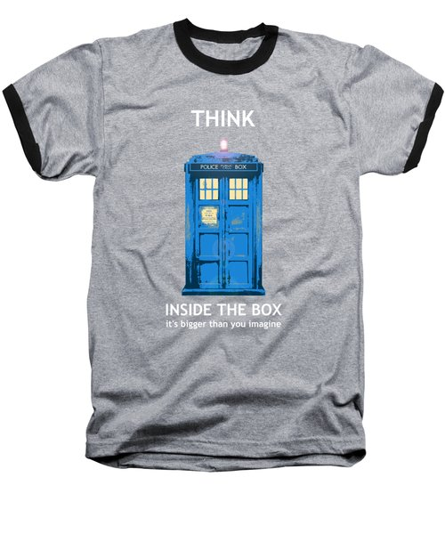 Tardis - Think Inside The Box Baseball T-Shirt by Richard Reeve