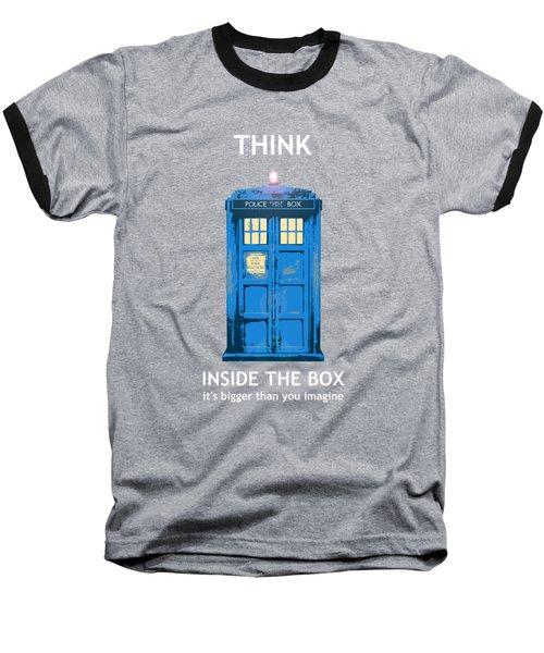 Tardis - Think Inside The Box Baseball T-Shirt
