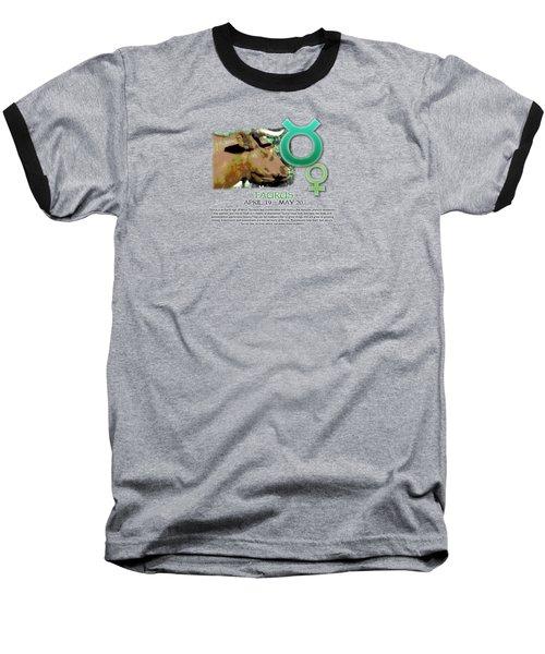 Taurus Sun Sign Baseball T-Shirt by Shelley Overton