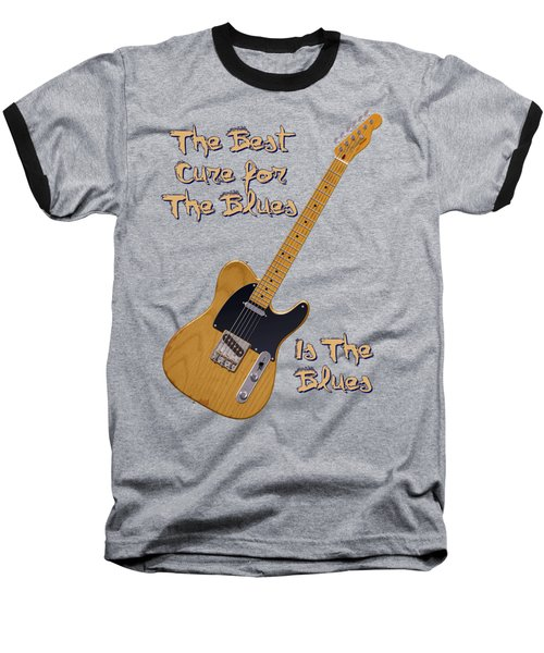 Tele Blues Cure Baseball T-Shirt