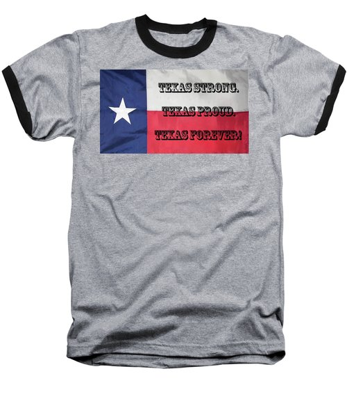 Texas Strong Baseball T-Shirt