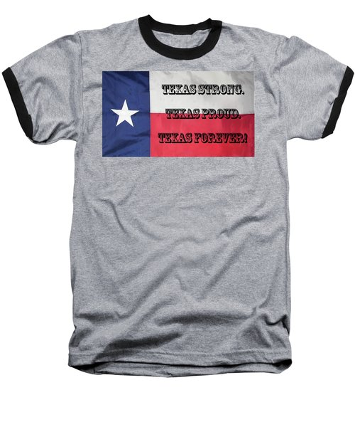Texas Strong Baseball T-Shirt