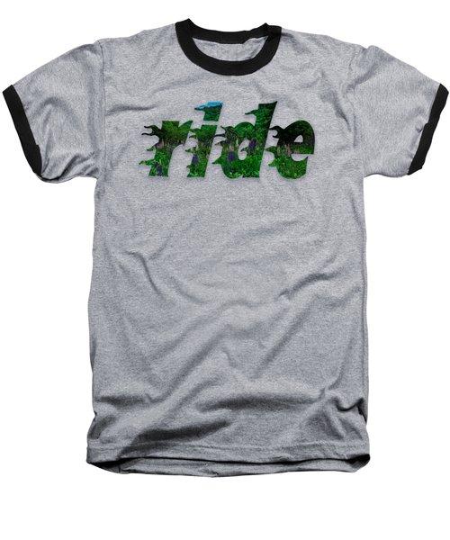 Text Lupen Ride Baseball T-Shirt