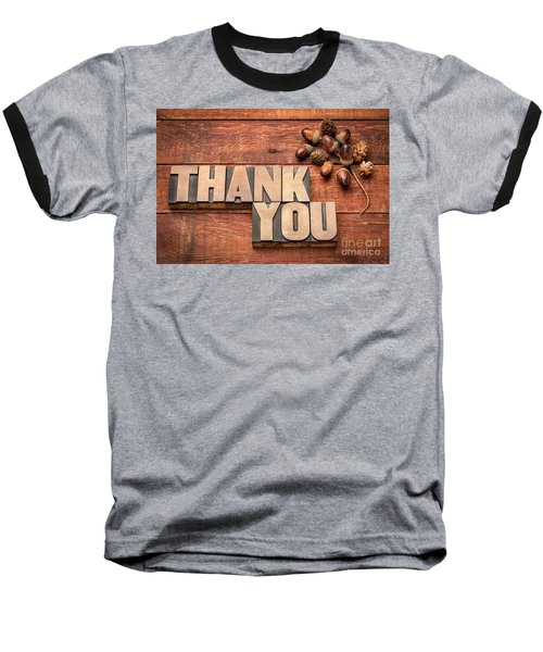 Than You Typography In Wood Type Baseball T-Shirt