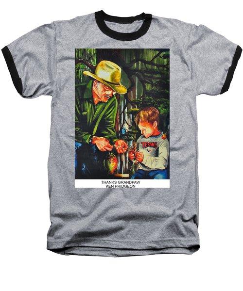 Thanks Grandpaw Baseball T-Shirt by Ken Pridgeon