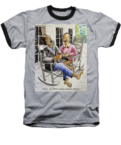 That's Why God Made Rocking Chairs Baseball T-Shirt