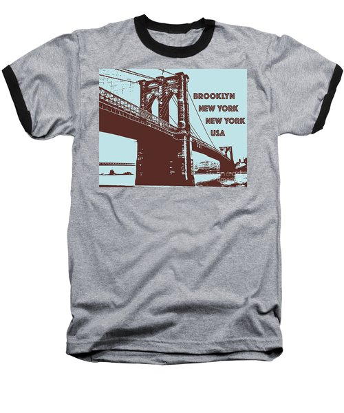 The Brooklyn Bridge, New York, Ny Baseball T-Shirt