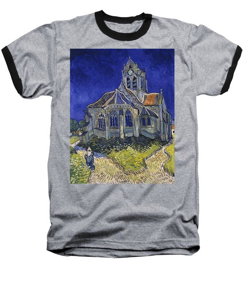 Baseball T-Shirt featuring the painting The Church At Auvers by Van Gogh