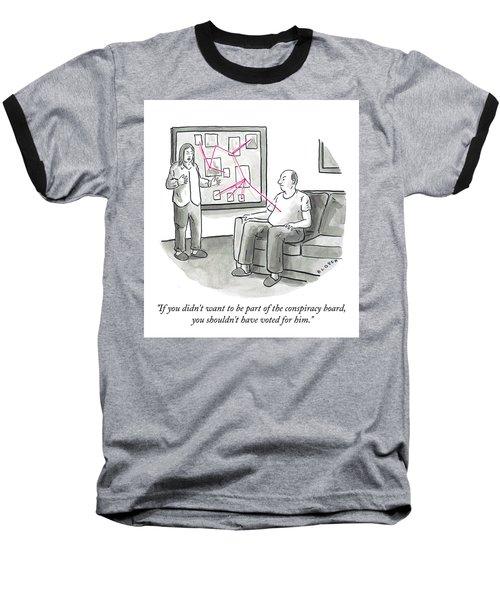 The Conspiracy Board Baseball T-Shirt