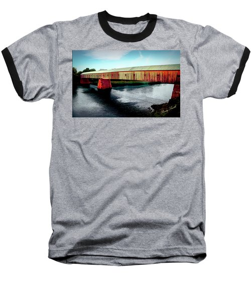 The Cornish-windsor Covered Bridge  Baseball T-Shirt