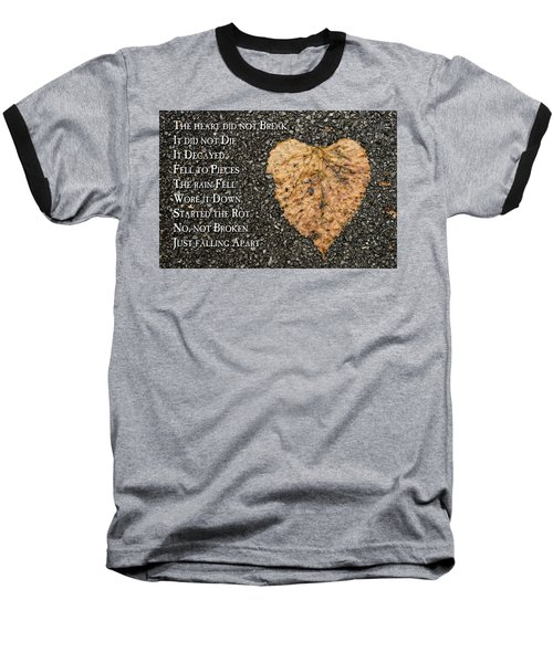 The Decay Of Heart Baseball T-Shirt
