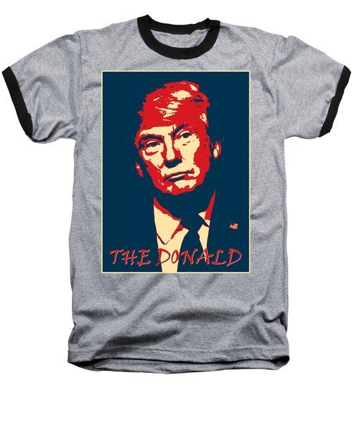 Baseball T-Shirt featuring the digital art The Donald by Richard Reeve