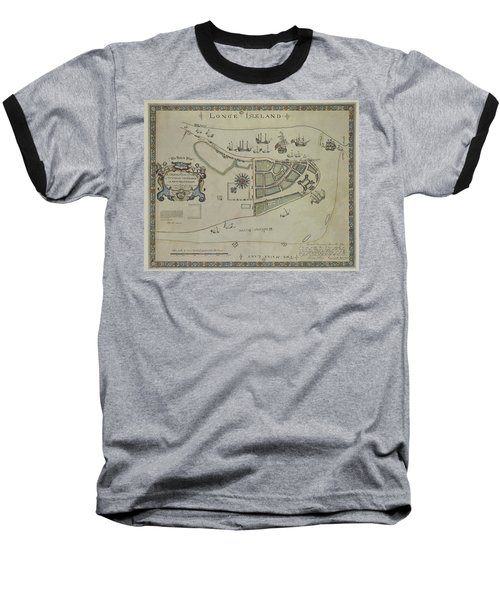 The Dukes Plan A Description Of The Town Of Mannados Or New Amsterdam 1664 Baseball T-Shirt by Duncan Pearson