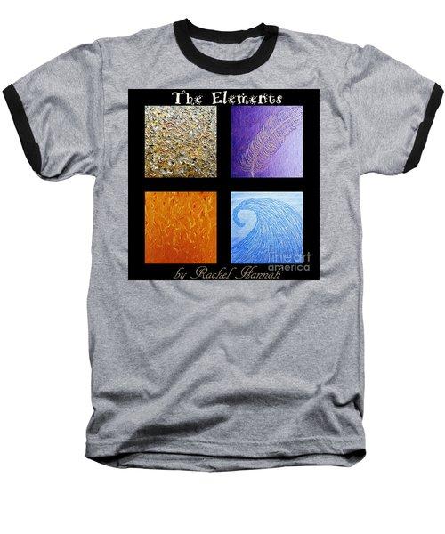 The Elements Baseball T-Shirt by Rachel Hannah