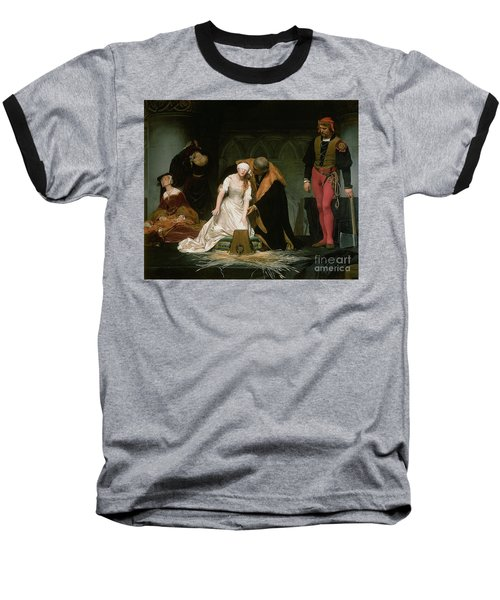 The Execution Of Lady Jane Grey Baseball T-Shirt by Hippolyte Delaroche
