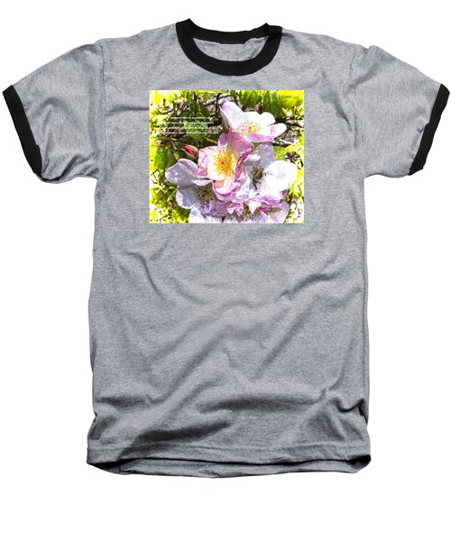 The Frailty Of Summer Roses And Of Love Baseball T-Shirt
