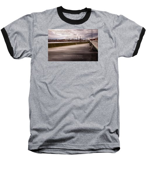 Baseball T-Shirt featuring the photograph The Great Stone Dam Lawrence, Massachusetts by Betty Denise
