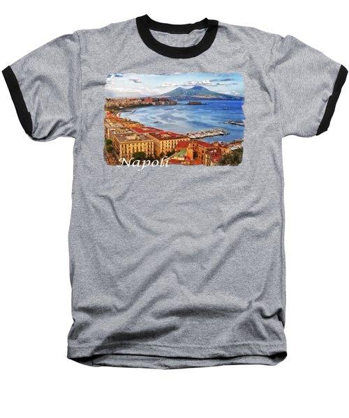 The Gulf Of Naples Baseball T-Shirt