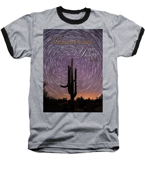 The Heavens Declare Baseball T-Shirt