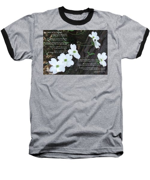 The Legend Of The Dogwood Baseball T-Shirt