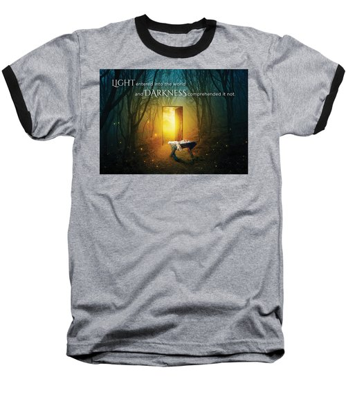 The Light Of Life Baseball T-Shirt
