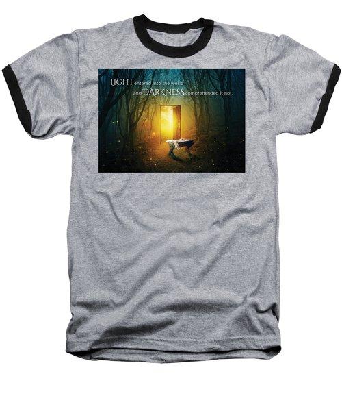 The Light Of Life Baseball T-Shirt