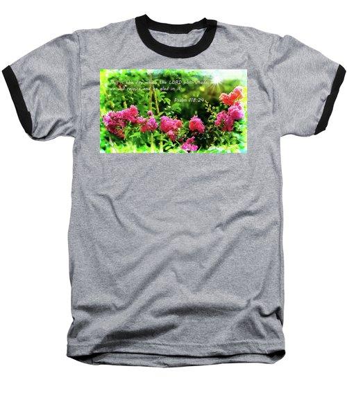 The Lord Hath Made Baseball T-Shirt