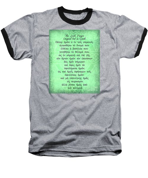 The Lords Prayer In Greek Baseball T-Shirt by Mindy Bench