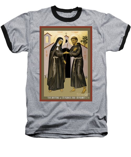 The Meeting Of Sts. Francis And Clare - Rlfac Baseball T-Shirt