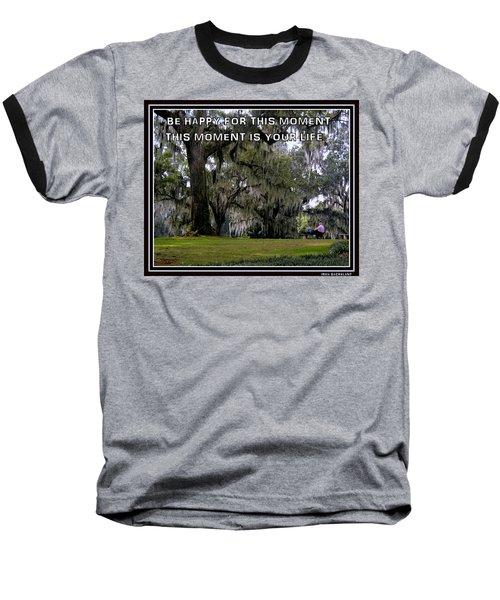 The Moment Baseball T-Shirt