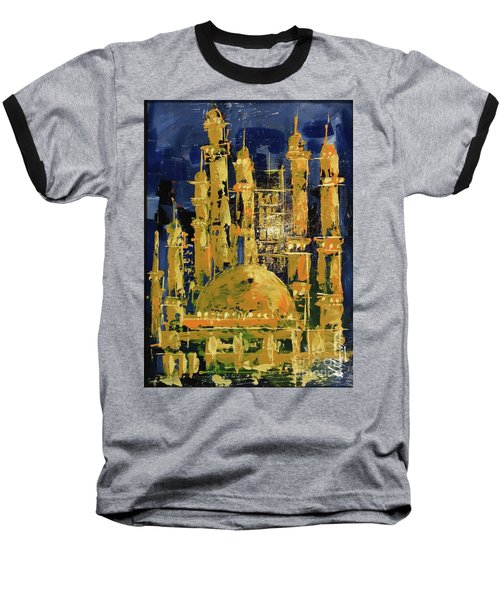 Baseball T-Shirt featuring the painting The Mosque-3 by Nizar MacNojia