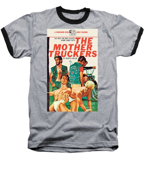 Baseball T-Shirt featuring the painting The Mother Truckers by Unknown Artist