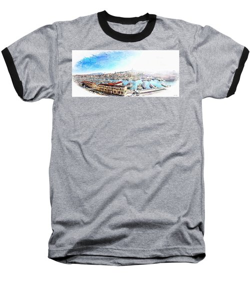 The Old Port Of Marseille  2 Baseball T-Shirt
