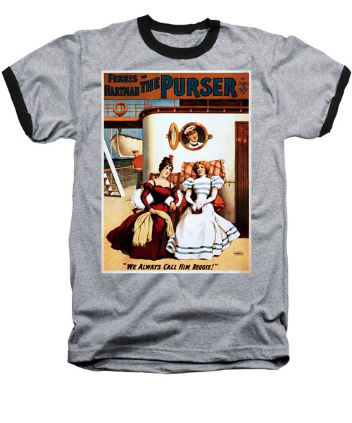 The Purser, Theatrical Poster, 1898 Baseball T-Shirt