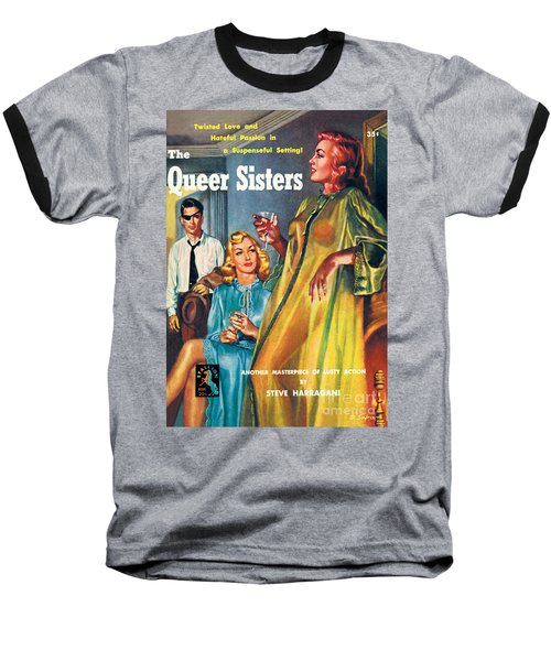 The Queer Sisters Baseball T-Shirt