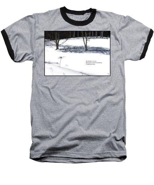 The Shadows We Cast Haiku Baseball T-Shirt