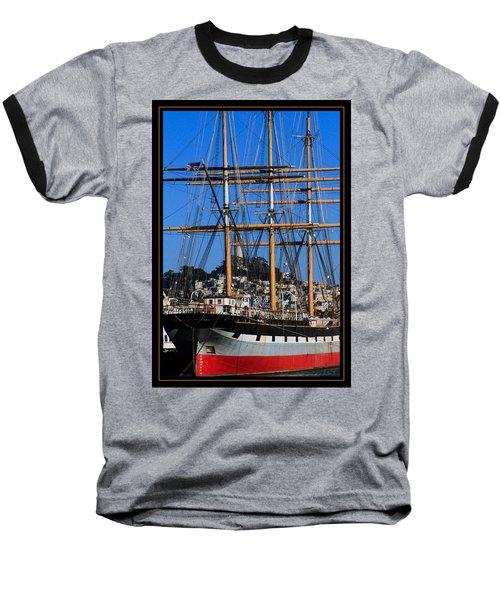The Ship Balclutha Baseball T-Shirt