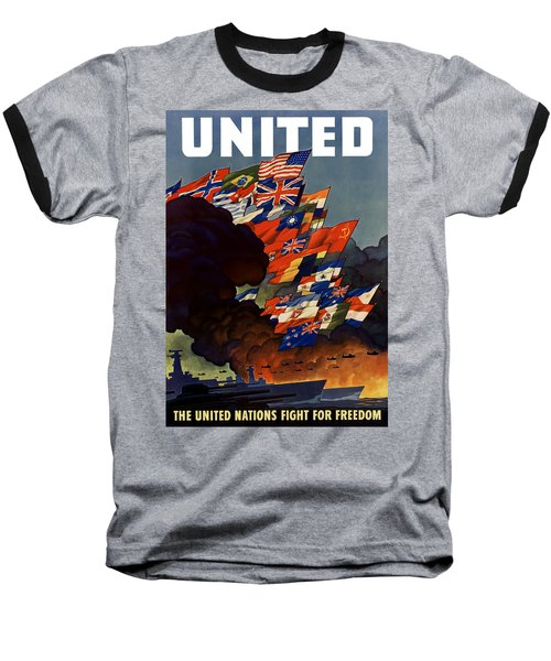 The United Nations Fight For Freedom Baseball T-Shirt