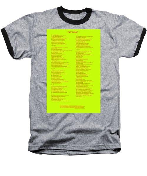 The Verdict Baseball T-Shirt