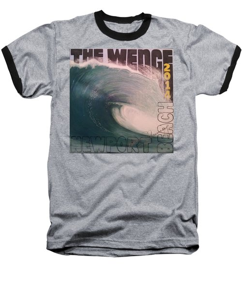 The Wedge 2014 Baseball T-Shirt