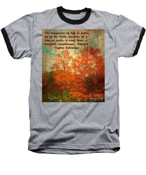 The Happiness Of Life By Taylor Coleridge Baseball T-Shirt