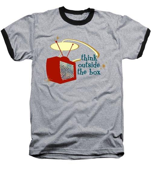 Think Outside The Box Baseball T-Shirt