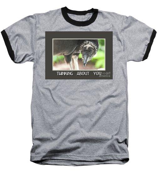 Thinking About You Baseball T-Shirt