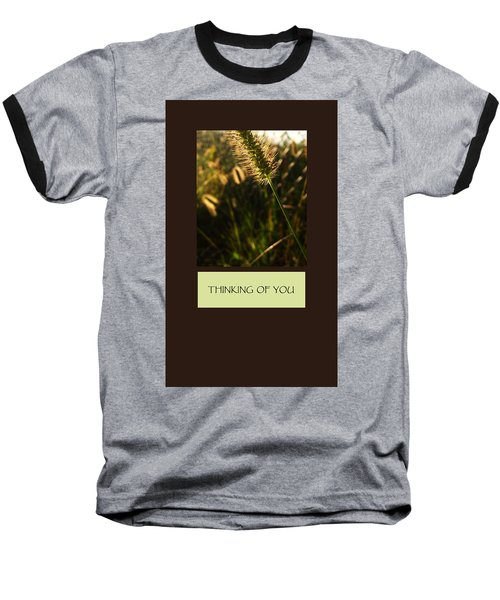 Thinking Of You Baseball T-Shirt by Mary Ellen Frazee
