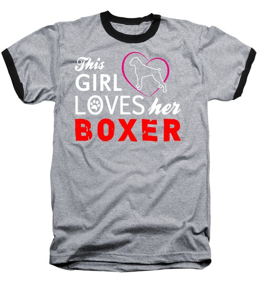 This Girl Loves Her Boxer Baseball T-Shirt