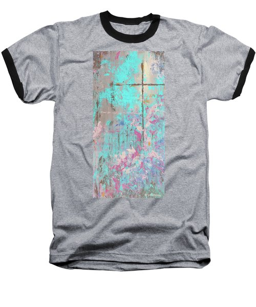 This Side Of The Cross Baseball T-Shirt by Karen Kennedy Chatham